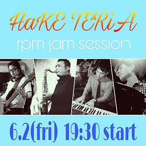 HaKE TERiA rpm jam session