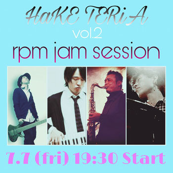 HaKE TERiA vol.2 rpm jam session