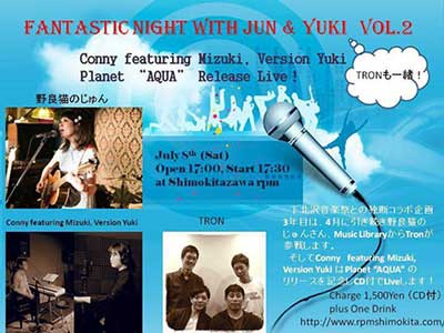 "Fantastic Night with Jun & Yuki Vol.2 with Tron - Conny featuring Mizuki, Version Yuki – Planet ""AQUA"" Release Live"