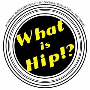 What is Hip? vol.1