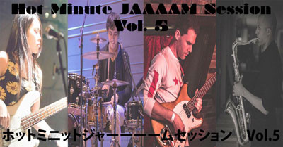 Hot Minute Jaaaam Session Vol. 5