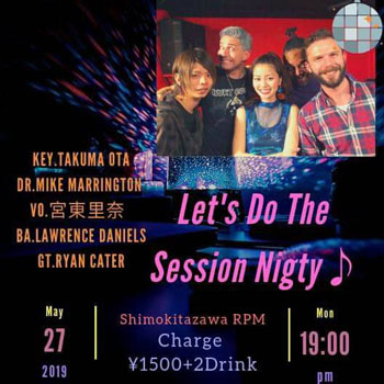 Let's Do The Session Nighty♪