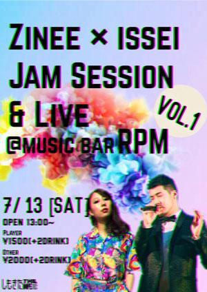 【昼の部】ZINEE × ISSEI JAM SESSION