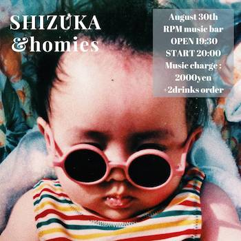 【夜の部】SHIZUKA & homies LIVE